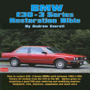 BMW E30   3 Series Restoration Bible