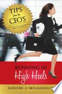 Running in High Heels