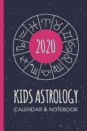 Kids Astrology Calendar and Notebook