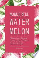 Wonderful Watermelon  Book PDF