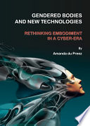 Gendered Bodies and New Technologies