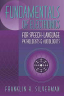 Fundamentals of Electronics for Speech language Pathologists and Audiologists Book