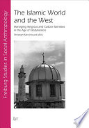 The Islamic World And The West
