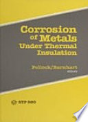 Corrosion of Metals Under Thermal Insulation