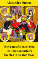 The Count of Monte Cristo, the Three Musketeers, and the Man in the Iron Mask