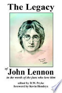 The Legacy Of John Lennon In The Words Of The Fans Who Love Him