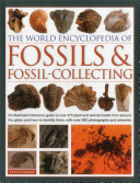 The World Encyclopedia of Fossils and Fossil Collecting