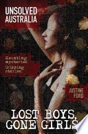 Unsolved Australia  Lost Boys  Gone Girls Book