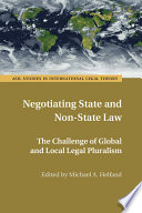 Negotiating State and Non State Law