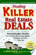 Finding Killer Real Estate Deals