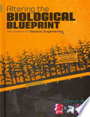 Altering the Biological Blueprint