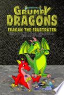 Grumpy Dragons   Fragan the Frustrated
