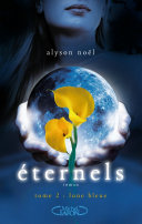 Eternels, Tome 2: Lune bleue Pdf/ePub eBook