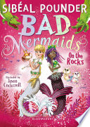 Bad Mermaids  On the Rocks Book PDF