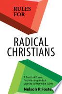 Rules for Radical Christians