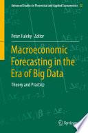 Macroeconomic Forecasting in the Era of Big Data Book