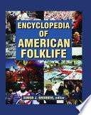Encyclopedia of American Folklife Book