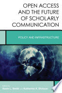 Open Access and the Future of Scholarly Communication Book