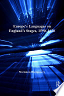 Europe S Languages On England S Stages 1590 1620