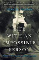 Life with an Impossible Person
