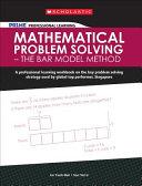Mathematical Problem Solving   The Bar Model Method