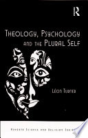 Theology  Psychology and the Plural Self