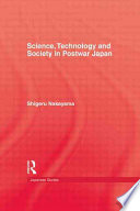 Science, Technology, and Society in Postwar Japan