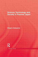 Science  Technology  and Society in Postwar Japan