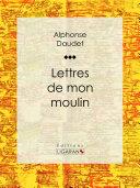 Pdf Lettres de mon moulin Telecharger