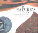 By Nature s Design