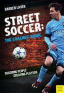 Street Soccer  The Coaches    Guide