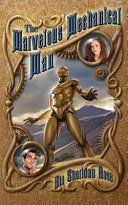 The Marvelous Mechanical Man