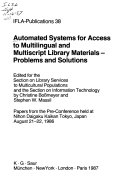 Automated Systems for Access to Multilingual and Multiscript Library Materials