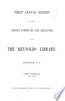 Annual Report Of The Reynolds Library Rochester N Y For The Year Ending