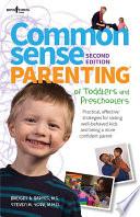 Common Sense Parenting of Toddlers   Preschoolers  2nd Ed