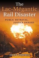 Pdf The Lac-Mégantic Rail Disaster