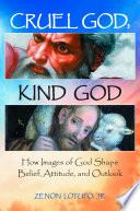 Cruel God Kind God