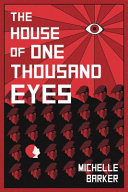 The House of One Thousand Eyes