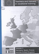 Teachers and Trainers in Vocational Training  Germany  Spain  France and the United Kingdom