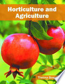 Horticulture and Agriculture