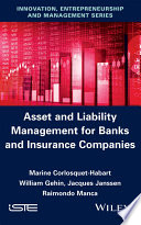 Asset and Liability Management for Banks and Insurance Companies