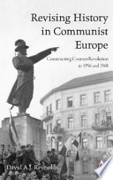 Revising History in Communist Europe Book