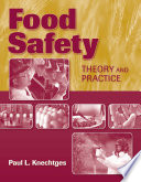 Food Safety  Theory and Practice Book