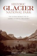 Historic Glacier National Park [Pdf/ePub] eBook