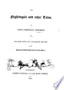 The Nightingale  and Other Tales     Translated by C  Boner  With Numerous Illustrations by the Count Pocci