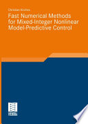 Fast Numerical Methods for Mixed Integer Nonlinear Model Predictive Control
