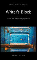 Writer s Block and the Inevitable Fulfillment