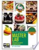 Masterlab. Laboratorio cucina. Con espansione online. Per il biennio degli Ist. Professionali alberghieri