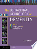 The Behavioral Neurology of Dementia Book