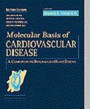Molecular Basis of Cardiovascular Disease Book